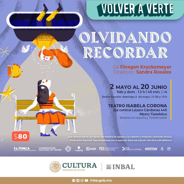 Olvidando recordar inicia temporada en el Teatro Isabela Corona hasta el 20 de junio