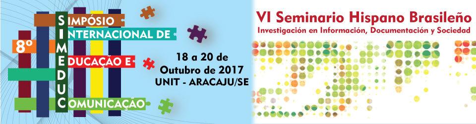 8a14e67ed65d Se está celebrando, desde hoy, 8º Simposio Internacional en Educación y  Comunicación (SIMEDUC), de 18 a 20 de octubre de 2017, en Aracaju.
