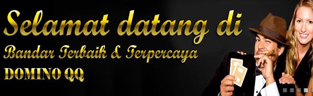 Situs Bandar Judi DominoQQ Terpopuler Disukai Para Master Judi Indonesia