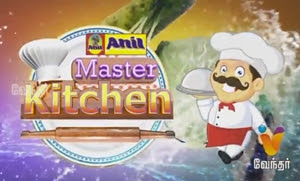 Master Kitchen Episode-57| Vendhar TV
