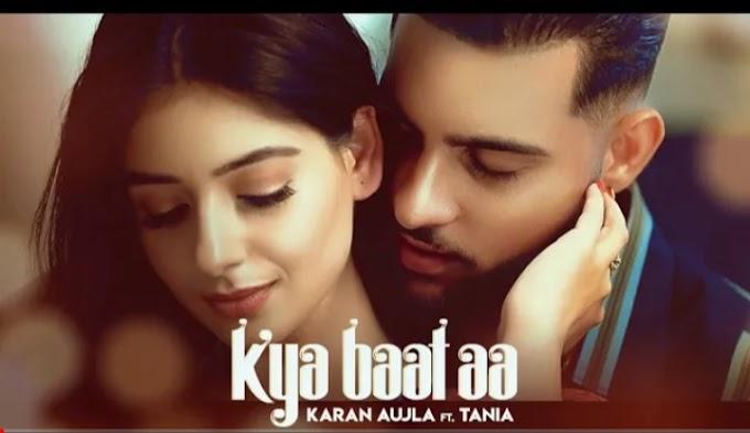 Kya Baat Aa Lyrics – Karan Aujla | Hindi/English