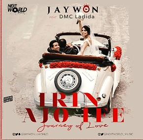 Jaywon – Irin Ajo Ife Ft. DMC Ladida Mp3 Audio Download