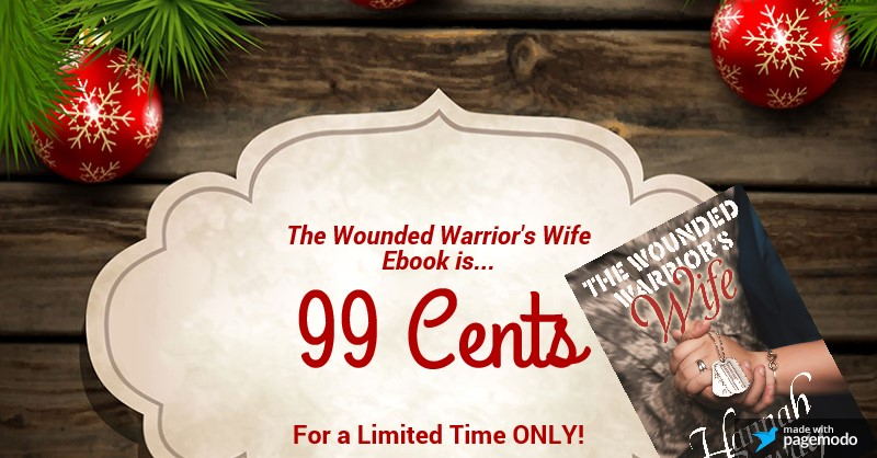 http://www.amazon.com/Wounded-Warriors-Wife-Hannah-Conway-ebook/dp/B00NE9DZV0/ref=tmm_kin_swatch_0?_encoding=UTF8&sr=8-1&qid=1417987332