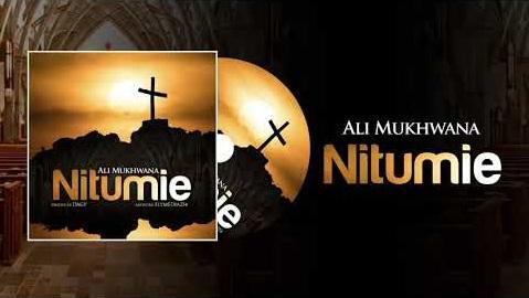 [MP3 DOWNLOAD] Nitumie - Ali Mukhwana