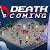 Jogo onde VOCE CONTROLA COMO TODOS MORREM! Death Coming! Android/IOS e PC
