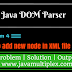 How to add new node in XML file using DOM Parser in Java?