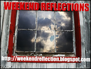 weekend reflection