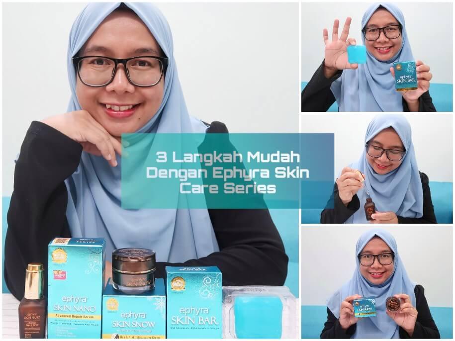 EPHYRA Skin Care Series