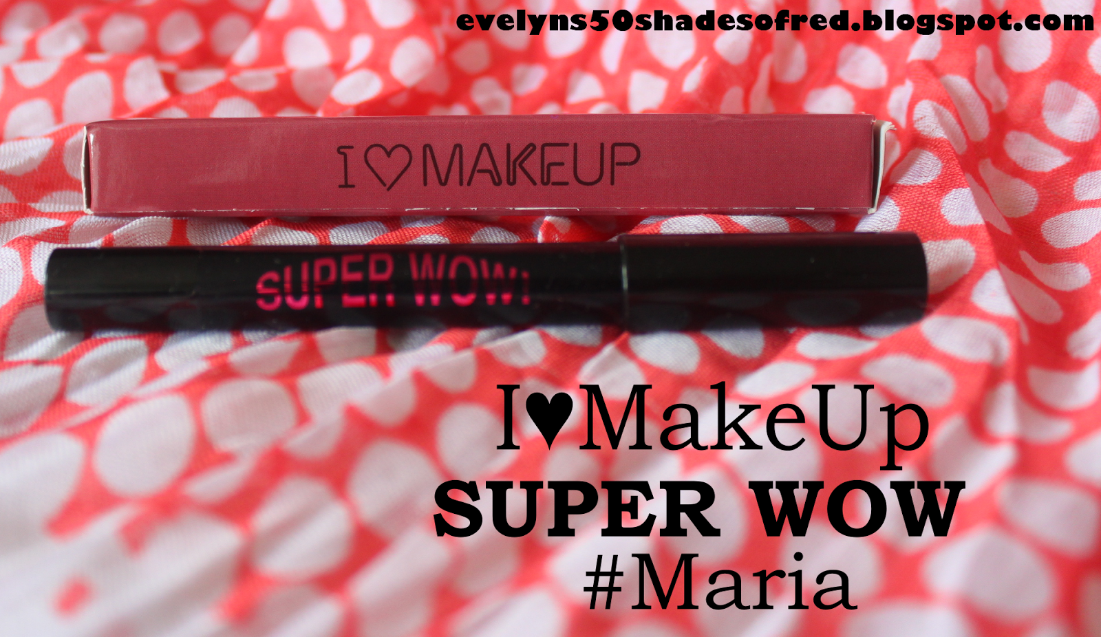 Makeup Revolution Super Wow Maria