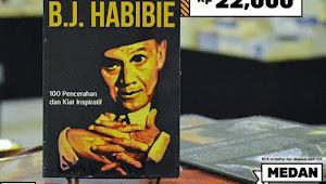 Mengenal Lebih Dalam Tentang B.J Habibie!! Dapatkan Bukunya di Big Bad Wolf Medan