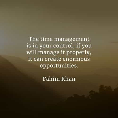Time management quotes that'll assist with your goals