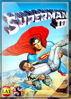 Superman III (1983) HD 1080P LATINO/ESPAÑOL/INGLES