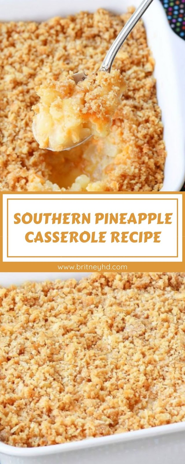 SOUTHERN PINEAPPLE CASSEROLE RECIPE