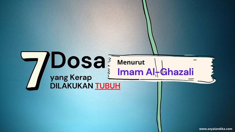 7-dosa-yang-kerap-dilakukan-tubuh-imam-al-ghazali-ozyalandika