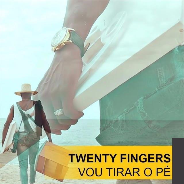 Twenty Fingers - Vou Tirar o Pé (Áudio Oficial)