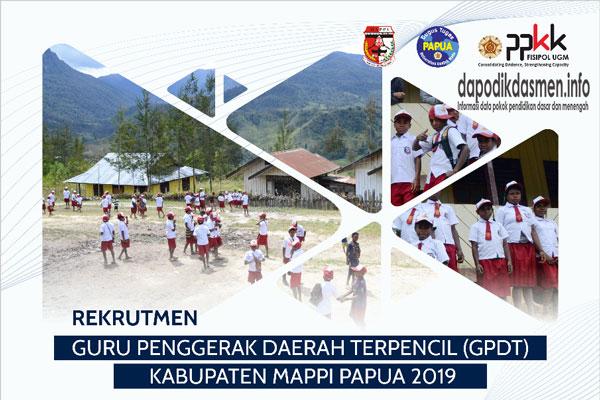 Rekrutmen GPDT Kabupaten Mappi Gelombang 4 Tahun 2019