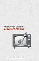 Ann Warren Griffith Audience captive Le Passager Clandestin