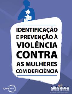 SP lança cartilha de prevenção à violência contra as mulheres com deficiência