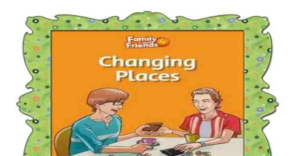 شيتات اسئلة قصة Changing places بالترجمة مع الاجابات النموذجية