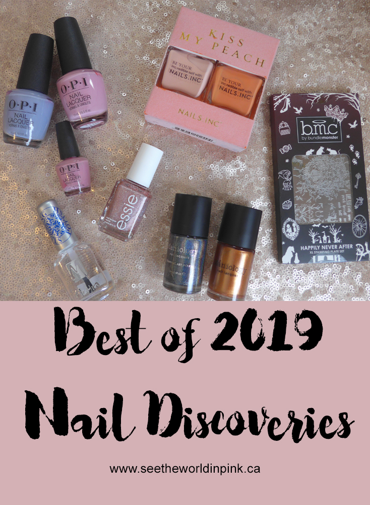 Best of 2019 - Nail Discoveries!
