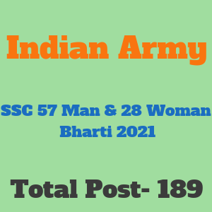 Indian Army SSC Technical 57 Men & 28 Women Recruitment 2021- भारतीय सेना (एसएससी) तकनीकी 57 पुरुष और 28 महिला भर्ती 2021