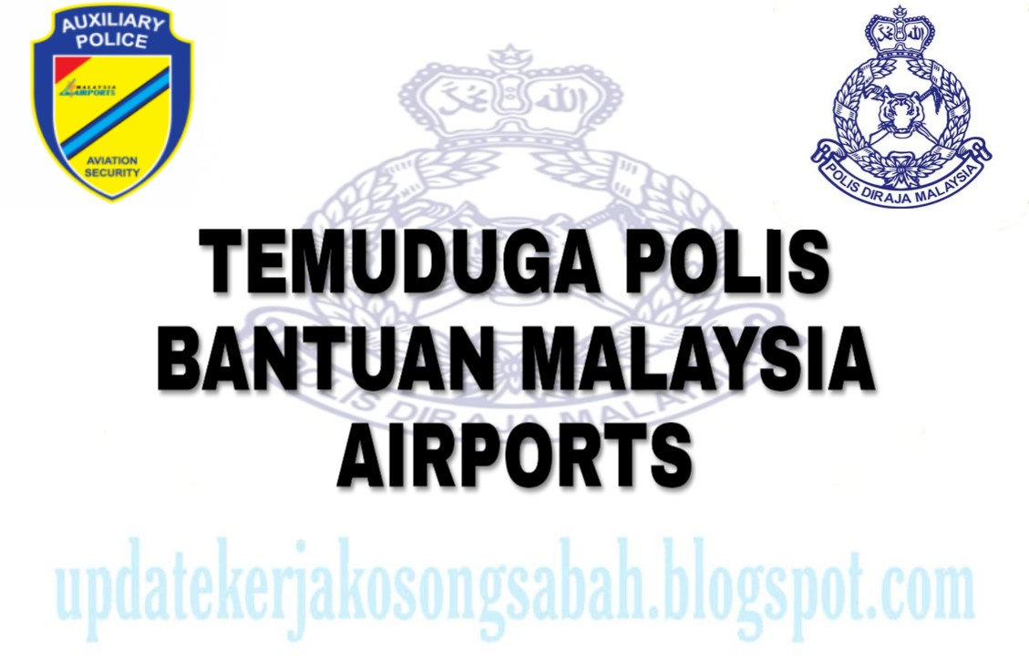 TEMUDUGA POLIS BANTUAN MALAYSIA AIRPORTS
