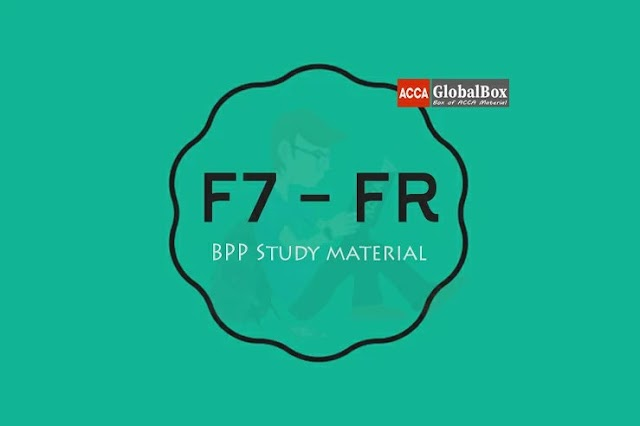 F7 - 2020 | Financial Reporting (FR) | BPP - STUDY TEXT and KIT