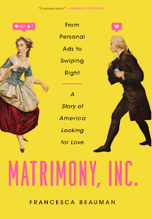 Book Review and GIVEAWAY - Matrimony, Inc.: From Personal Ads to Swiping Right, a Story of America Looking for Love, by Francesca Beauman (10 winners, ends 11/2}