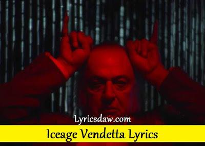 Iceage Vendetta Lyrics