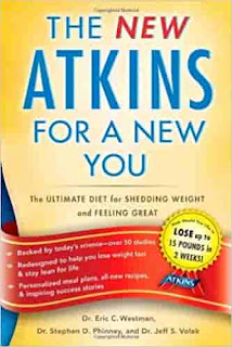 New Atkins for a New You: The Ultimate Diet for Shedding Weight and Feeling Great. by Eric C. Westman, Stephen D. Phinney And Jeff S. Volek