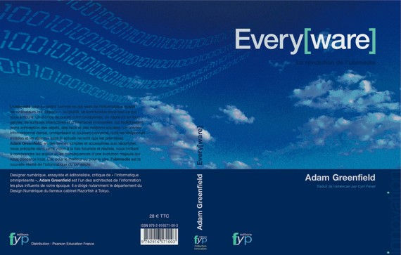 Everyware, la révolution ubimedia, Adam Greenfield