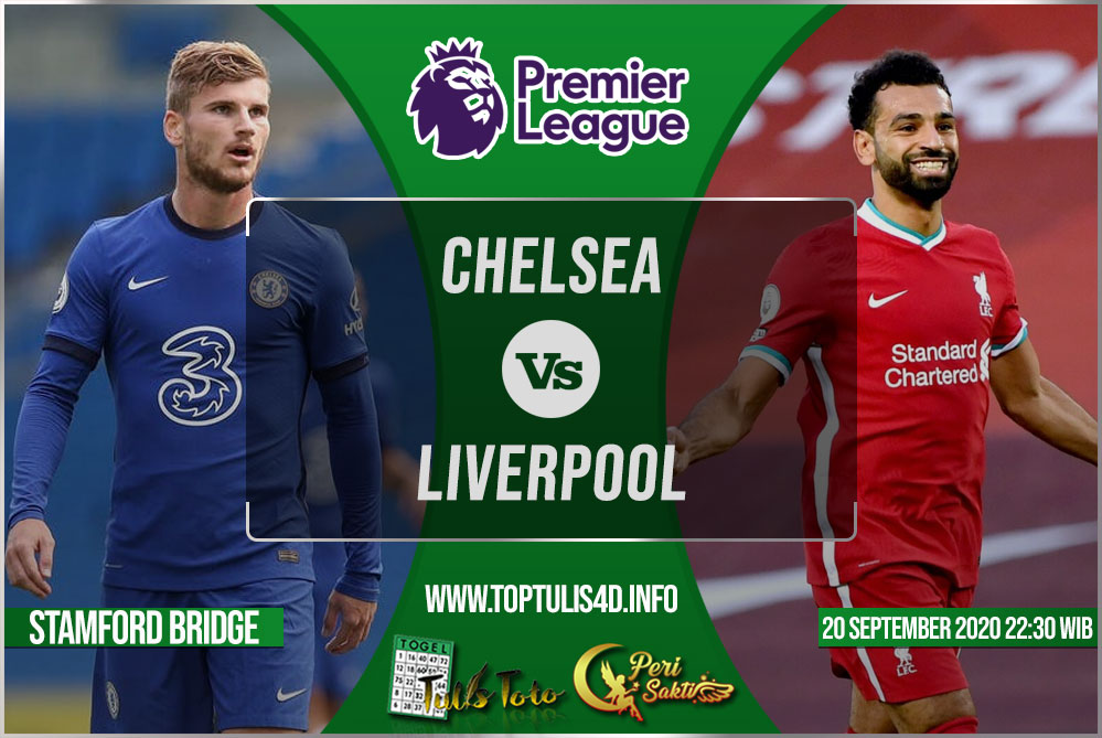 Prediksi Chelsea vs Liverpool 20 September 2020