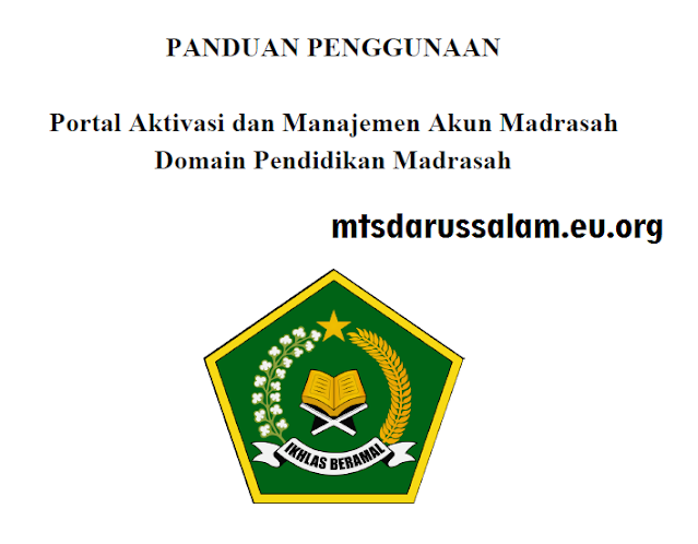Panduan Penggunaan Portal Aktivasi Dan Manajemen Akun Madrasah Domain Pendidikan Madrasah