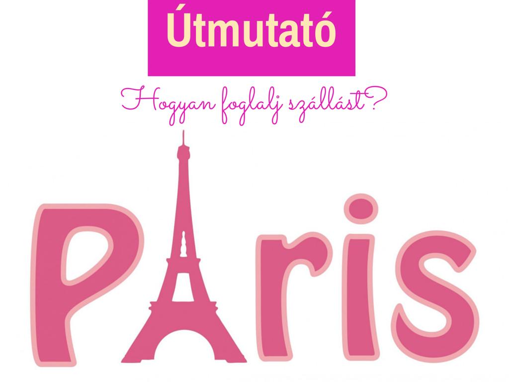 szállás párizsban