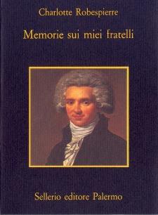 Charlotte Robespierre, memorie di famiglia al tempo della Rivoluzione