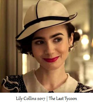 Lily Collins 2017 - The Last Tycoon