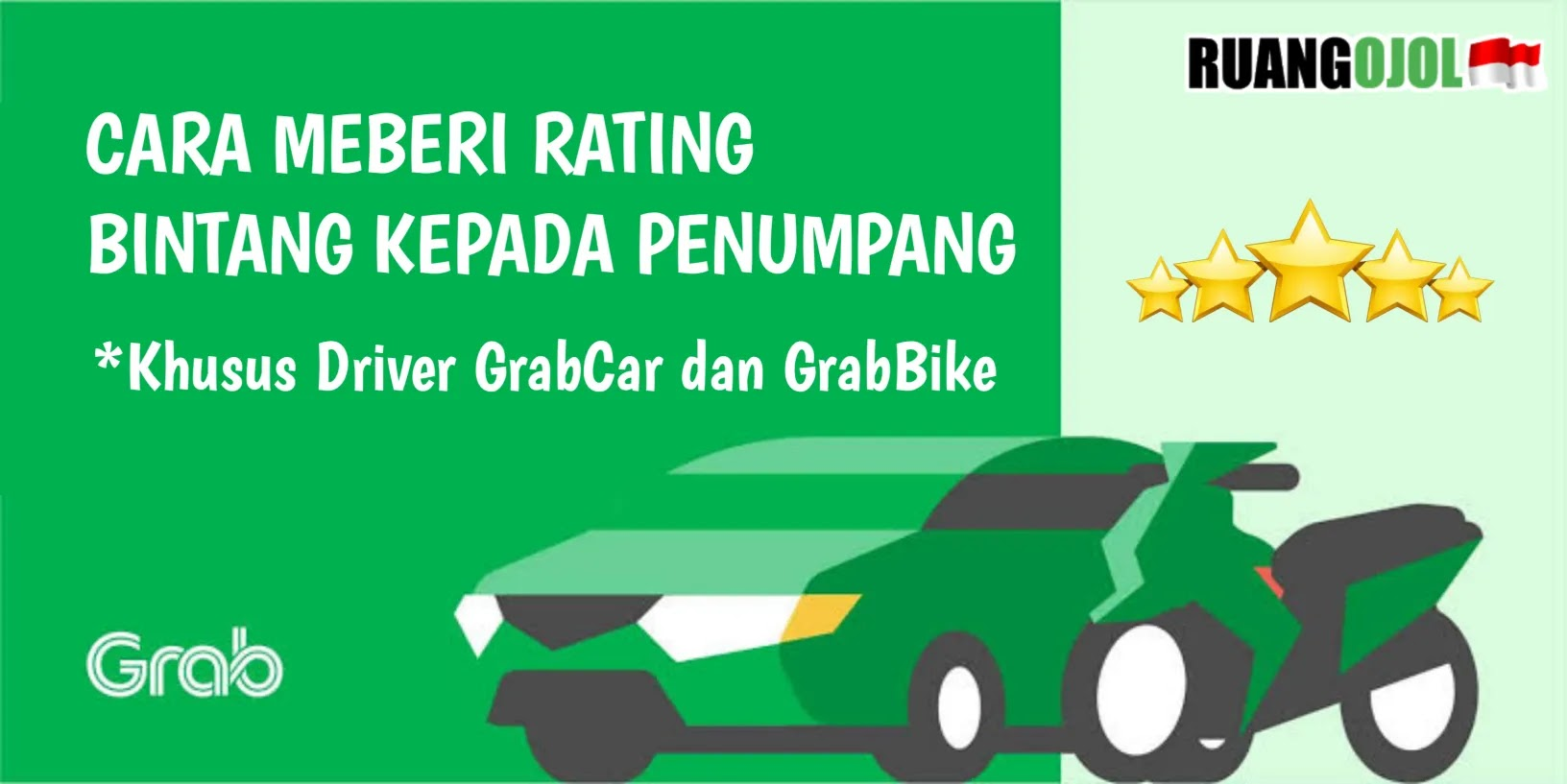 Cara Memberi Penilaian Rating di Aplikasi Grab Driver!