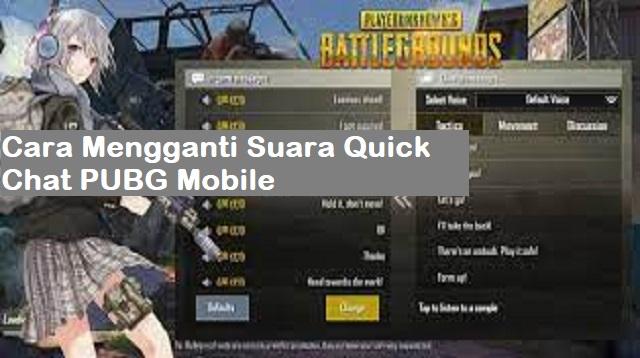 Cara Mengganti Suara Quick Chat PUBG Mobile
