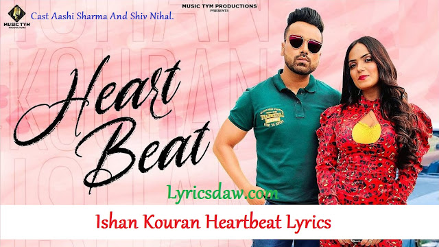 Ishan Kouran Heartbeat Lyrics