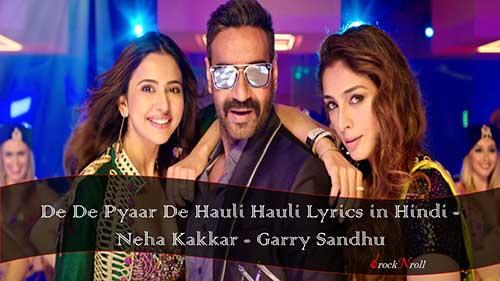 De-De-Pyaar-De-Hauli-Hauli-Lyrics-in-Hindi-Neha-Kakkar