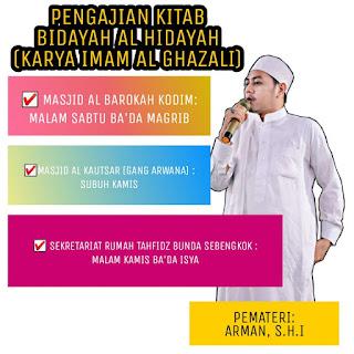Jadwal Rutin Pengajian Kitab Bidayah Al Hidayah Ustadz Arman Aryadi di Beberapa Tempat di Tarakan - Kajian Islam Tarakan