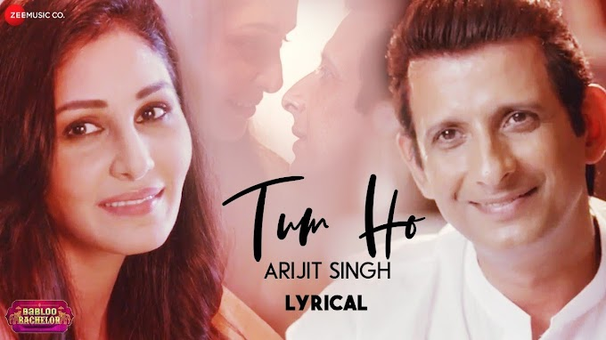Arijit Singh - Tum Ho Song Status Video Download | New Song | Babloo Bachelor | Whatsapp Status Video Download
