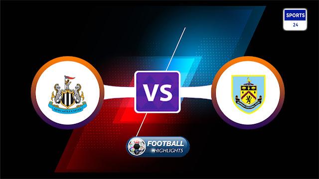 Newcastle United vs Burnley – Highlights