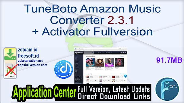 TuneBoto Amazon Music Converter 2.3.1 + Activator Fullversion