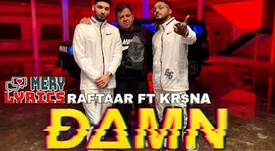 Damn By Raftaar - Lyrics