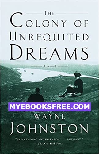 The Colony of Unrequited Dreams Novel PDF Free download and Read online