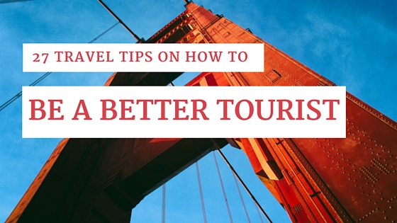 travel tips on how to behave abroad