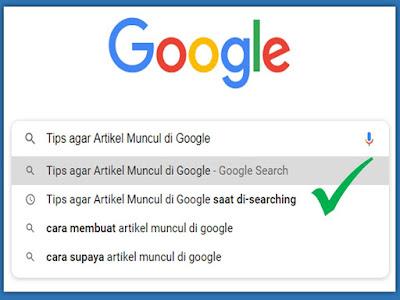 Tips agar Artikel Muncul di Google saat orang searching
