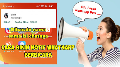 Cara Membuat Notifikasi Whatsapp Berbicara