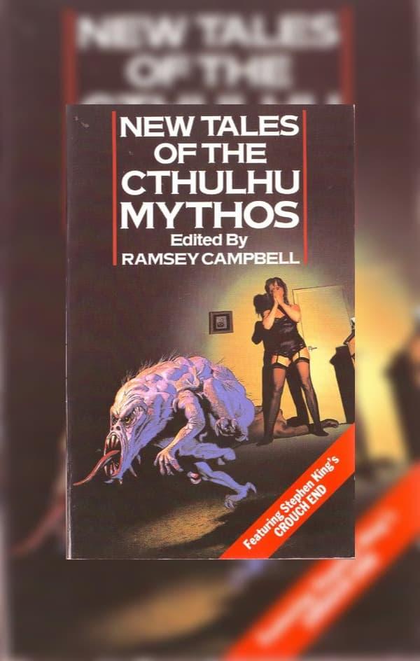 Nuevos Cuentos de los Mitos de Cthulhu, editado por Ramsey Campbell